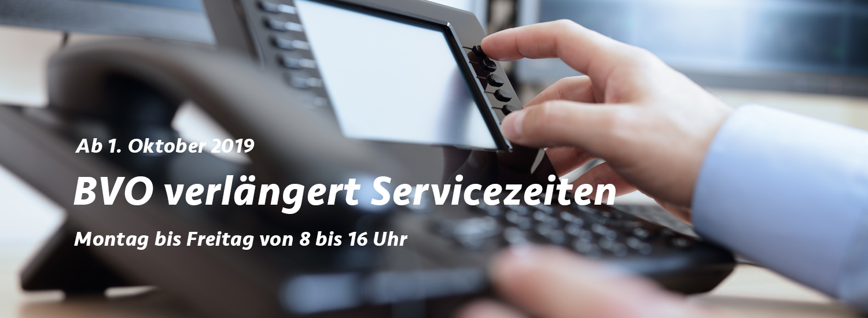 BVO erweitert Servicezeiten